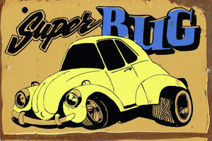 Super Bug Metal  Sign  20x 30 cm - TinSignFactoryAustralia