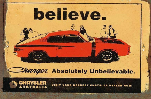 Believe in Charger metal sign 20 x 30 cm free postage