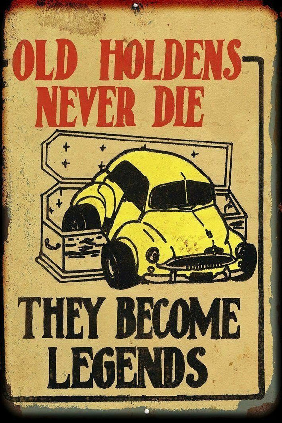 Old Holdens never die metal sign 20 x 30 cm