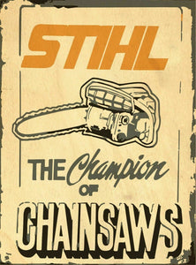Stihl  Chainsaws  Look Vintage Tin Metal Sign Man Cave, Shed-Garage