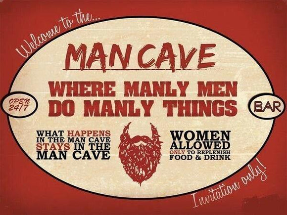 Man Cave rustic  Look Vintage Tin Metal Sign Man Cave, Shed-Garage