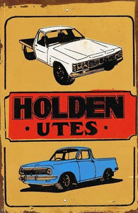 HOLDEN UTES metal sign 20 x 30 cm free postage