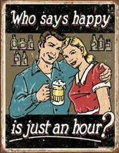 Happy Hour sign 30 x 40 cm free postage