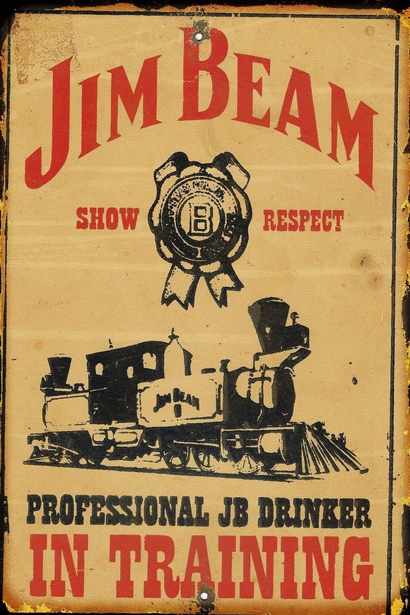 Jim Beam Training metal sign 20 x 30 cm free postage - TinSignFactoryAustralia