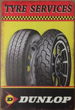DUNLOP Tyres Garage Rustic Vintage Metal Tin Signs Man Cave, Shed and Bar Sign