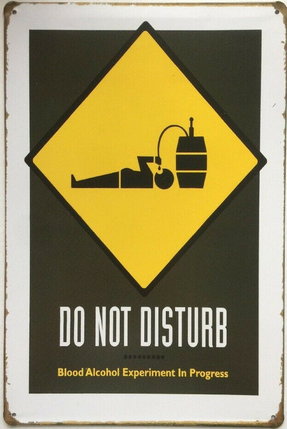 Do Not Disturb Garage Rustic Vintage Metal  Tin Signs Man Cave, Shed and Bar Sign