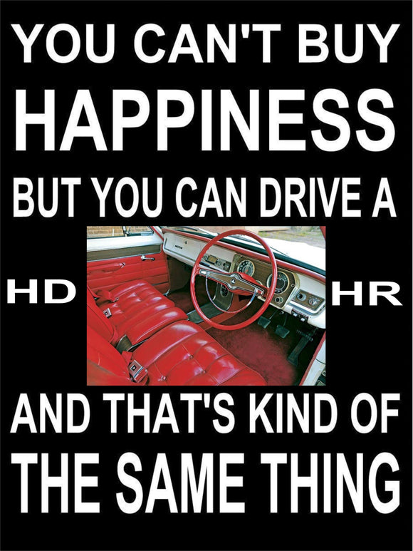 HD - HR  Holden Happiness metal sign free postage 30 x 40 cm - TinSignFactoryAustralia