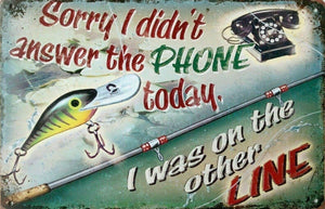 I was On The Other Line (fishing) tin metal sign MAN CAVE brand new