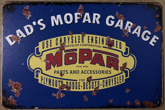 MOPAR DAD'S Garage Rustic Vintage Metal Tin Signs Man Cave, Shed and Bar Sign