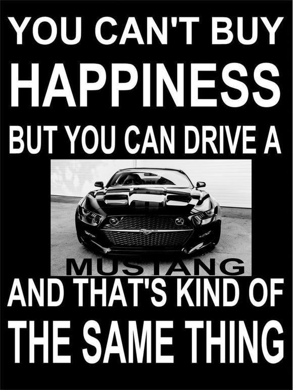 Ford Mustang Happiness metal sign free postage 30 x 40 cm - TinSignFactoryAustralia