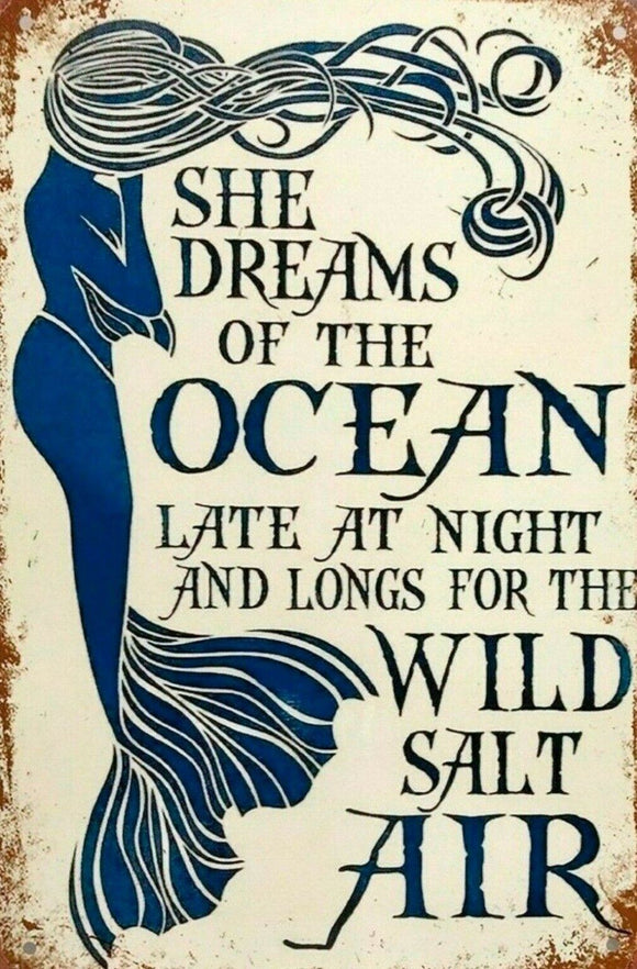 She Dreams Of The Ocean tin metal sign MAN CAVE brand new