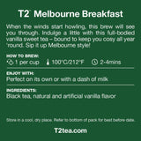 T2 Tea Melbourne Breakfast Black Tea Bags in Resealable Foil Refill Bag 60 Bags