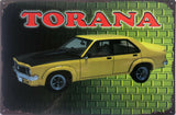 TORANA Holden Rustic Vintage Look Metal Tin Sign Man Cave, Garage Shed and Bar