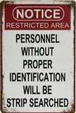 WARNING Garage Rustic Look Vintage Metal Tin Signs Man Cave, Shed and Bar Sign