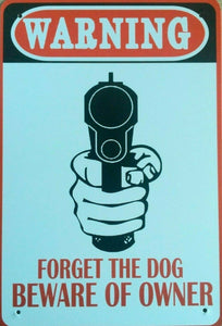 Warning Forget The Dog, Beware The Owner tin metal sign MAN CAVE brand new