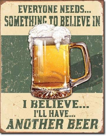 Believe in Something metal sign free postage 30 x 40 cm - TinSignFactoryAustralia