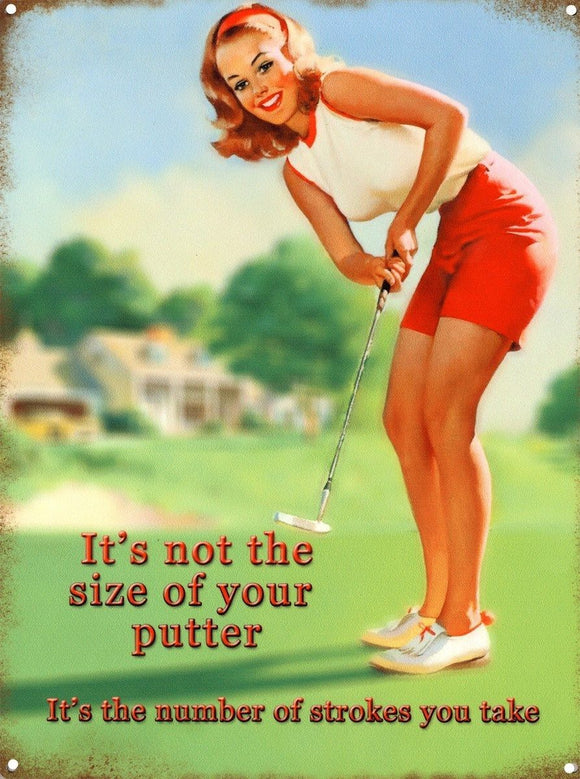 New It's Not The Size of Your Putter A Women's View on Golf Metal Tin Sign free postage 30 x 40 cm - TinSignFactoryAustralia