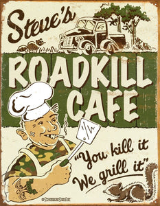 New Roadkill Cafe You Kill It, We Grill It Metal Tin Sign free postage 30 x 40 cm - TinSignFactoryAustralia