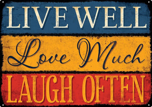 Live Well Love Much Laugh Often Tin Sign 40.7x30.5cm free postage - TinSignFactoryAustralia