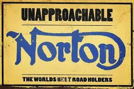 Norton Unapproacable  metal sign 20 x 30 cm free postage