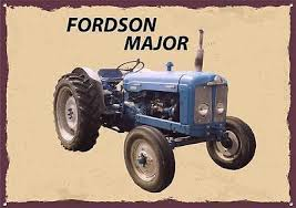 FORDSON MAJOR,TRACTOR,FARMING  Metal  Sign  30  x 40 cm