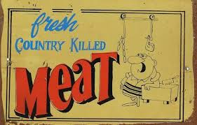 Fresh country killed meat metal sign 20 x 30 cm free postage