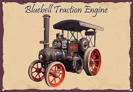 BLUEBELL STEAM TRACTION ENGINERustic Look Vintage Tin Metal Sign Man Cave, Shed-Garage & Bar Sign  Metal  Sign  30  x 40 cm