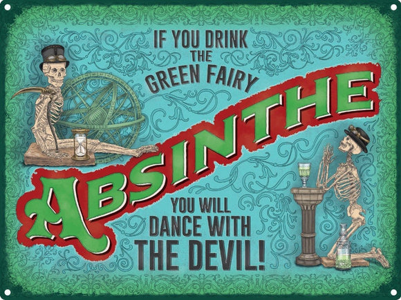 Blechschild Absinthe If You Drink The Green Fairy 30 x 40 cm free postage