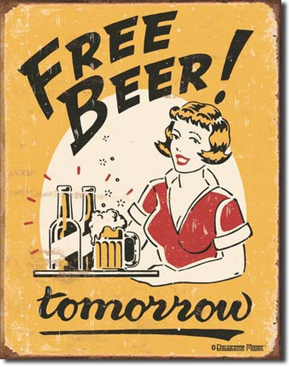 FREE BEER TOMORROW Metal Sign Man Cave Bar FREE POSTAGE 30 X 40 CM - TinSignFactoryAustralia