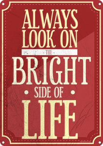 Always Look On The Bright Side Of Life Blechschild rot 40.7x30.5cm free postage - TinSignFactoryAustralia