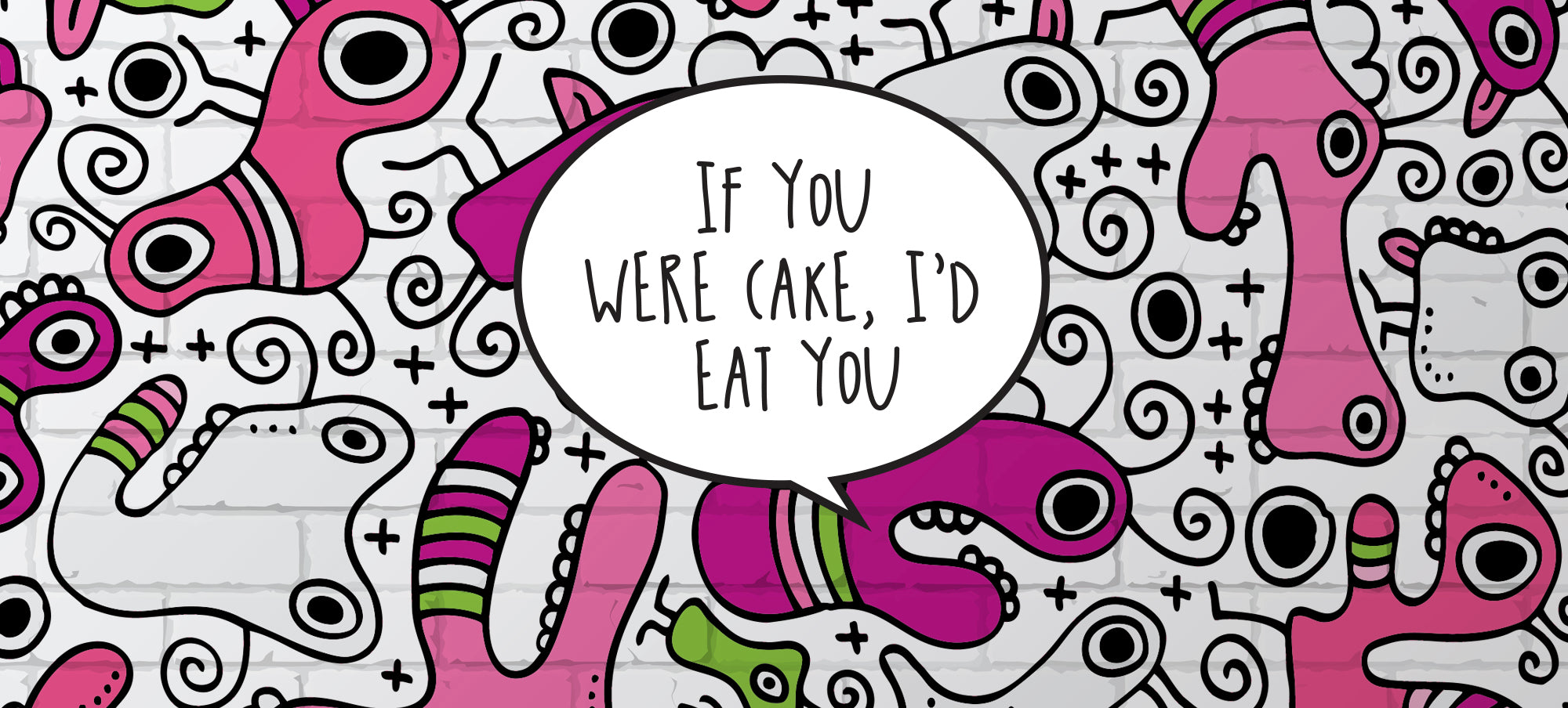 If your were cake, I'd eat you |  Bold AF Blog | Bold Clothing & Headwear