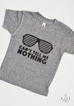 can't tell me nothing toddler kids t-shirt