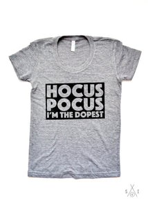 hocus pocus i'm the dopest adult t-shirt