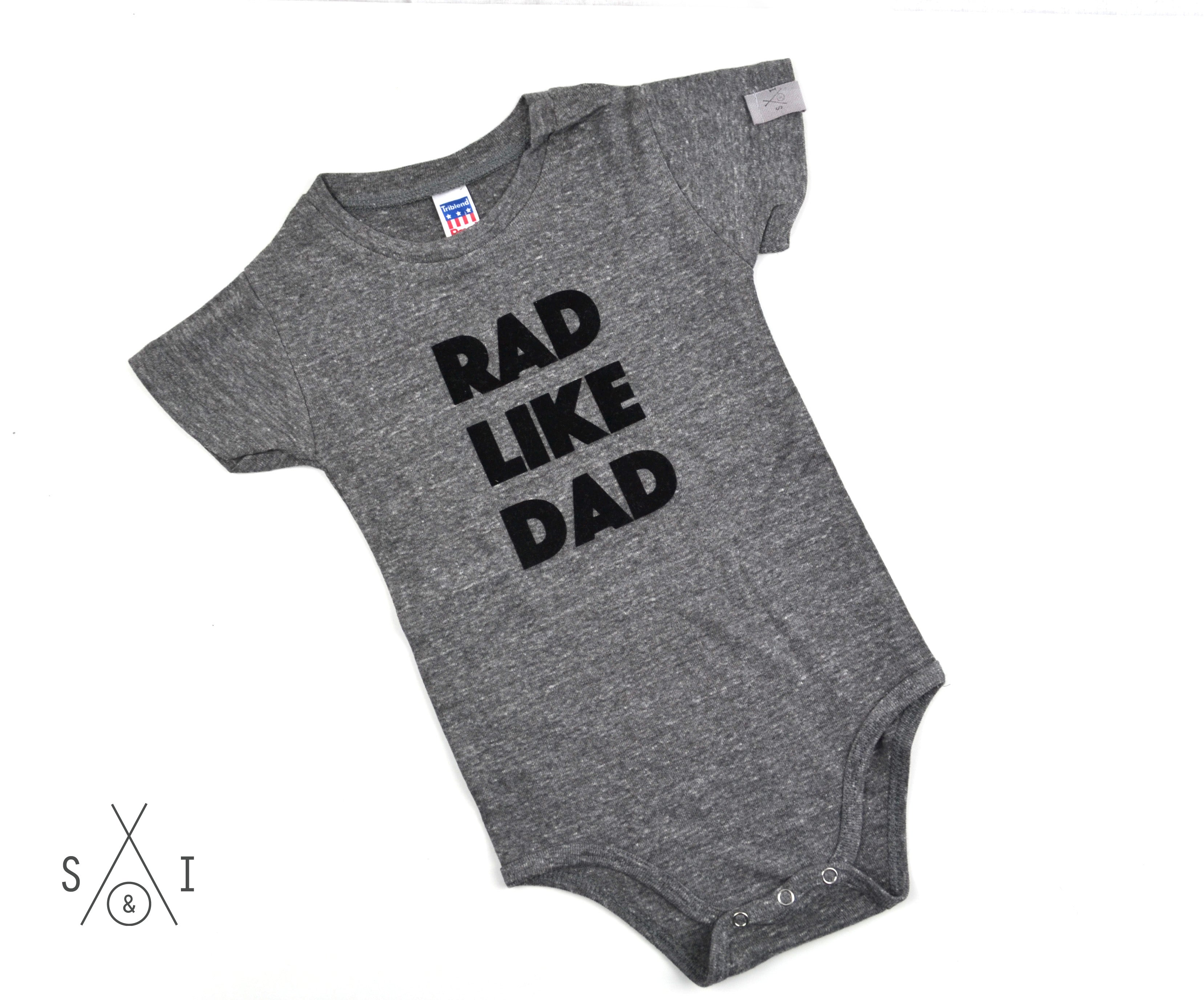 rad like dad  baby one piece: regular letters