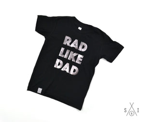 RAD like dad PEWTER FOIL kids tees: regular letters