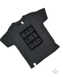 rad like dad GRAY kids tee: block letters