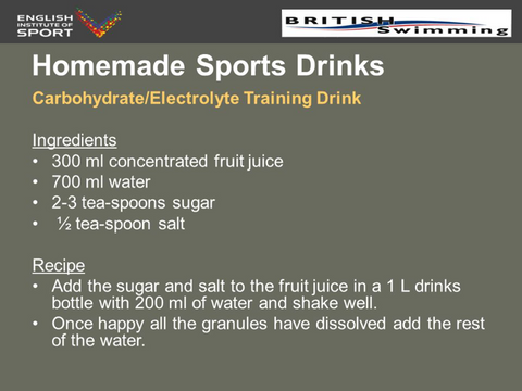 Recipe for homemade sports drink, source British Swimming.