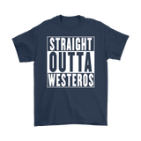 Straight Outta Westeros Tee