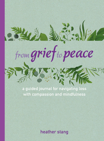From Grief to Peace