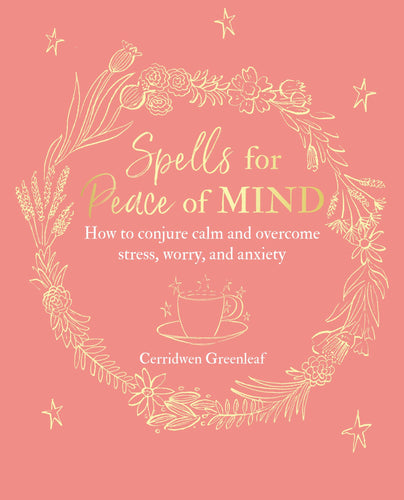 Spells for Peace of Mind