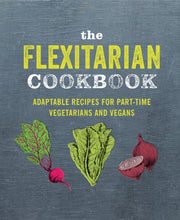 The Flexitarian Cookbook