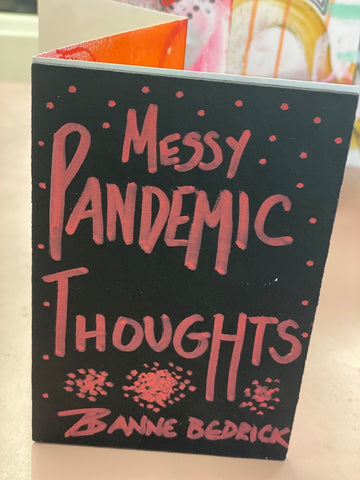 "Limited Edition Accordion Book ""Messy Pandemic Thoughts"""