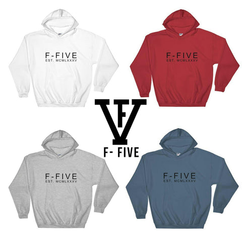 F-FIVE EST. MCMLXXXV Graphic Hooded Sweatshirts for Men and Women