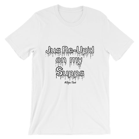 Jus Re-Up'd Graphic Tee for Men and Women