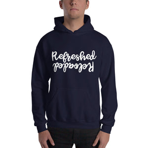 Refreshed Reloaded Hooded Sweatshirt
