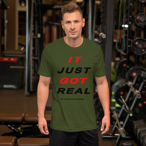 It Just Got Real Graphic Tee for Men