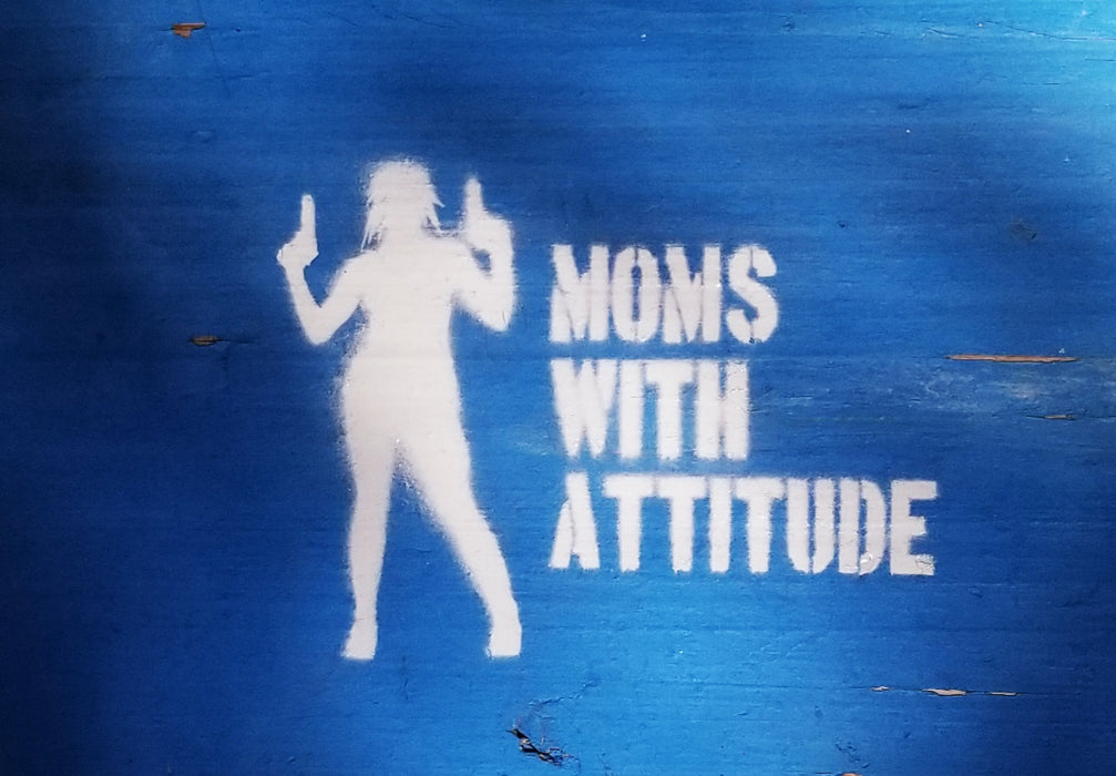 Moms With Attitude Spray Paint Stencil