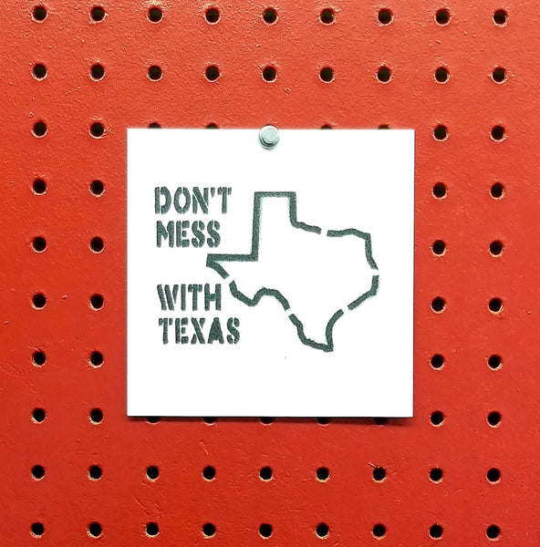 Don't Mess With Texas Spray Paint Stencil