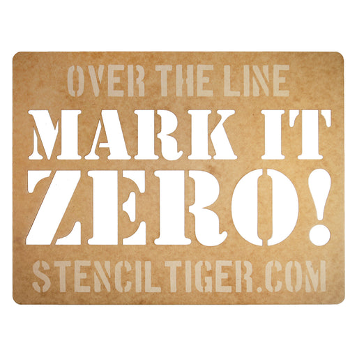 Mark It Zero! Spray Paint Stencil