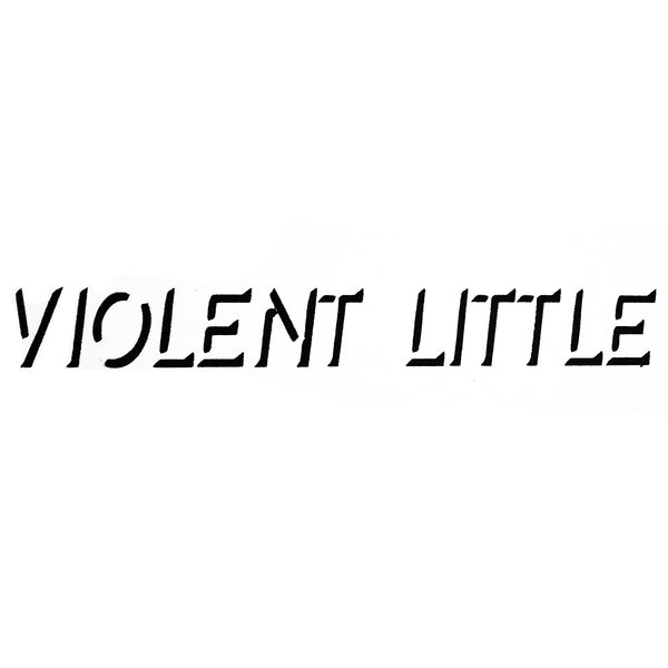 Violent Little Spray Paint Stencil